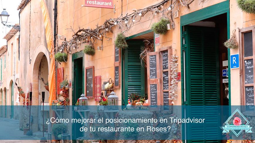 Cómo mejorar el posicionamiento en Tripadvisor de tu restaurante en Roses